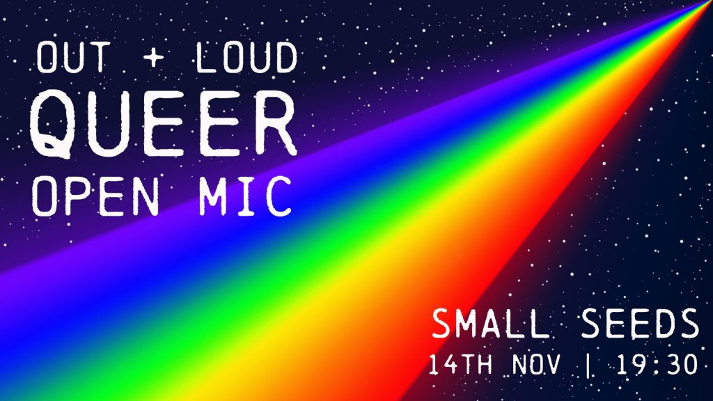 OUT + LOUD: Queer Open Mic
