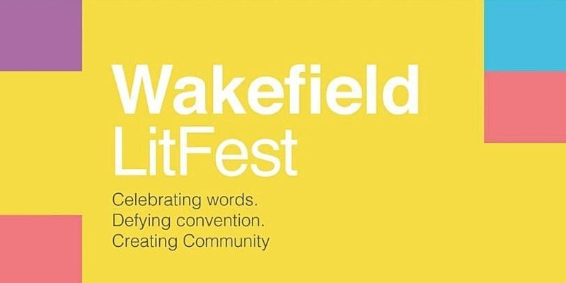Young Poets Takeover (Wakefield LitFest 2020)